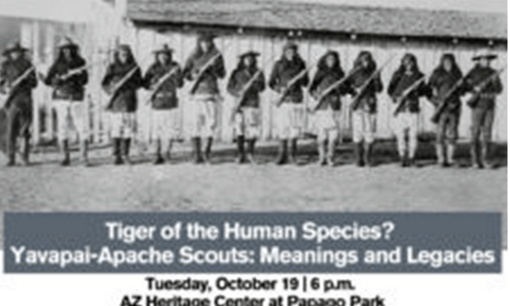 Tiger of the Human Species? Yavapai-Apache Scouts: Meanings and Legacies